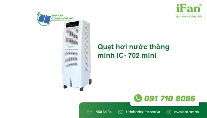 Quạt hơi nước thông minh IC-702 mini